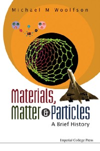 Cover Materials, Matter And Particles: A Brief History