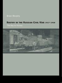 Cover Rostov in the Russian Civil War, 1917-1920