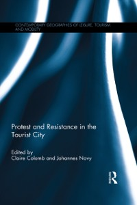 Cover Protest and Resistance in the Tourist City