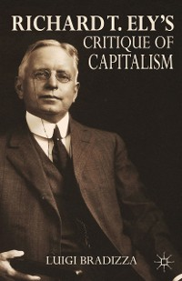 Cover Richard T. Ely's Critique of Capitalism