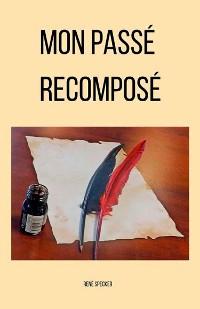 Cover Mon passé recomposé