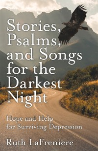 Cover Stories, Psalms, and Songs for the Darkest Night