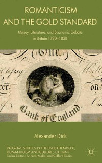 Cover Romanticism and the Gold Standard