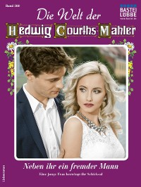 Cover Die Welt der Hedwig Courths-Mahler 560 - Liebesroman