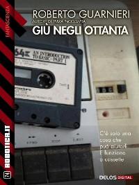 Cover Giù negli ottanta