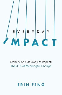 Cover Everyday Impact: Embark on a Journey of Impact