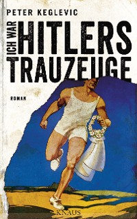 Cover Ich war Hitlers Trauzeuge