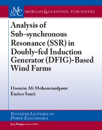 Cover Analysis of Sub-synchronous Resonance (SSR) in Doubly-fed Induction Generator (DFIG)-Based Wind Farms
