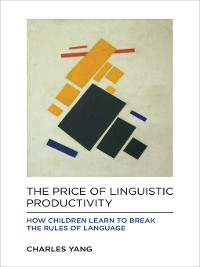 Cover The Price of Linguistic Productivity