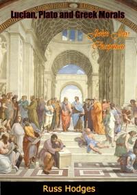 Cover Lucian, Plato and Greek Morals