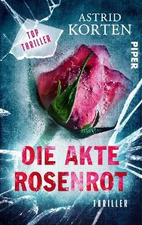 Cover Die Akte Rosenrot