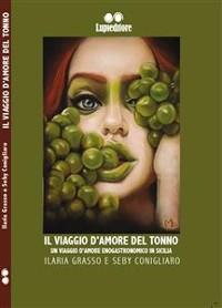 Cover Il viaggio d'amore del tonno. Un viaggio d'amore enogastronomico in Sicilia