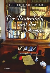 Cover Die Rosenlady und der Sekretär