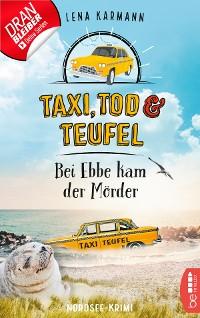 Cover Taxi, Tod und Teufel - Bei Ebbe kam der Mörder