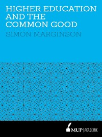 Cover HigherEducation and the Common Good