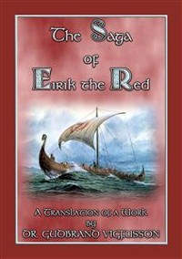 Cover THE SAGA OF EIRIK THE RED - A Free Norse/Viking Saga