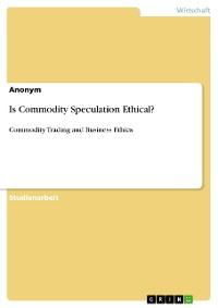 Cover Is Commodity Speculation Ethical?