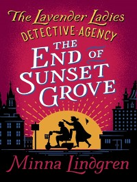 Cover The End of Sunset Grove