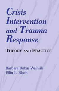Cover Crisis Intervention and Trauma Response
