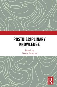 Cover Postdisciplinary Knowledge