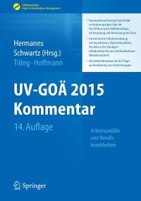 Cover UV-GOÄ 2015 Kommentar - Arbeitsunfälle und Berufskrankheiten