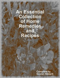 Cover Essential Collection of Home Remedies and Recipes
