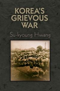 Cover Korea's Grievous War