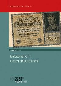 Cover Geldscheine im Geschichtsunterricht