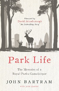 Cover Park Life - The Memoirs of a Royal Parks Gamekeeper