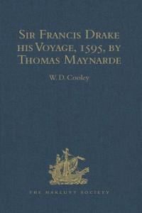 Cover Sir Francis Drake his Voyage, 1595, by Thomas Maynarde