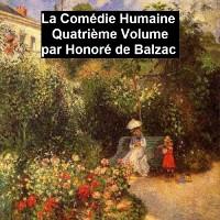 Cover La Comedie Humaine volume 4 - Scenes de la vie privee tome IV