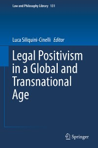 Cover Legal Positivism in a Global and Transnational Age