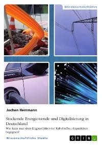 Cover Stockende Energiewende und Digitalisierung in Deutschland