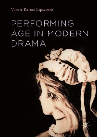 Cover Performing Age in Modern Drama