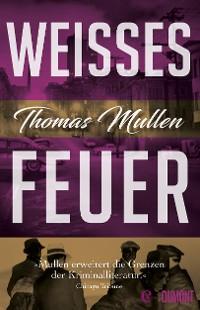 Cover Weißes Feuer (Darktown 2)