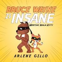 Cover Bruce Wayne Is Insane