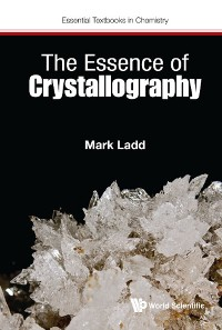 Cover Essence Of Crystallography, The