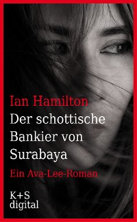 Cover Der schottische Bankier von Surabaya
