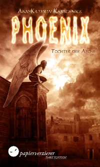Cover Phoenix - Tochter der Asche