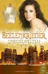 Cover Seelenkrieger - Spiegelwelten