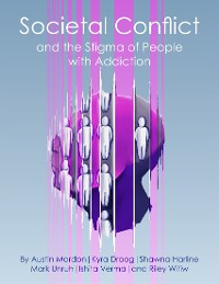 Cover Societal Conflict and the Stigma of People With Addiction