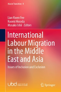 Cover International Labour Migration in the Middle East and Asia