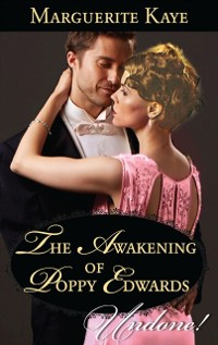 Cover Awakening Of Poppy Edwards (Mills & Boon Historical Undone) (A Time for Scandal, Book 2)