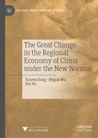 Cover The Great Change in the Regional Economy of China under the New Normal