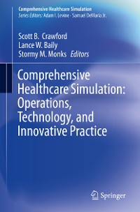 Cover Comprehensive Healthcare Simulation:  Operations, Technology, and Innovative Practice