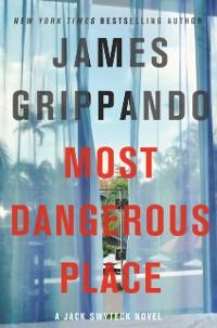 Cover Most Dangerous Place