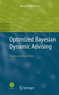 Cover Optimized Bayesian Dynamic Advising