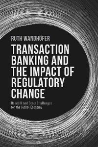Cover Transaction Banking and the Impact of Regulatory Change
