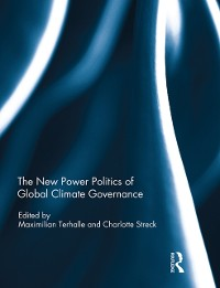 Cover New Power Politics of Global Climate Governance