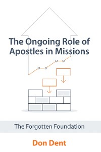 Cover The Ongoing Role of Apostles in Missions
